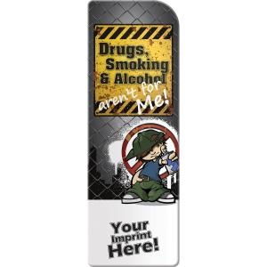 Drugs, Smoking, and Alcohol Aren't For Me Bookmark