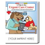 A Trip to the Urgent Care Center Coloring & Activity Book