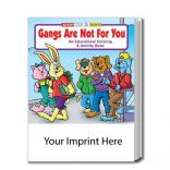 """Gangs Are Not For You"" Coloring Book"