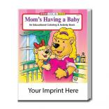 """Mom's Having A Baby"" Coloring Book"