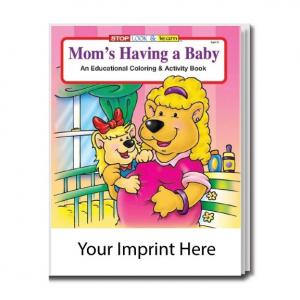 """""""Mom's Having A Baby"""" Coloring Book"""