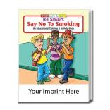 """Be Smart, Say No To Smoking"" Coloring Book"