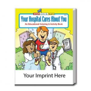 """""""Your Hospital Cares About You"""" Coloring Book"""
