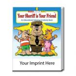 """Your Sheriff Is Your Friend"" Coloring Book"