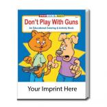 """Dont Play With Guns"" Coloring Book"