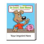 """Be Smart, Save Money"" Coloring Book"