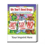 """We Don't Need Drugs"" Coloring Book"
