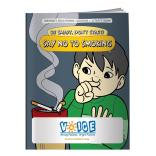 """Say NO To Smoking"" Coloring Book"