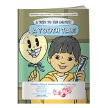 """A Tooth Tale"" Coloring Book"