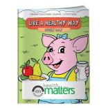 """Live A Healthy Way Every Day"" Coloring Book"