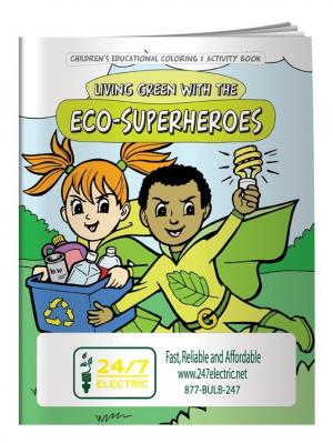 """Living Green With The Eco-Superheroes"" Coloring Book"