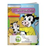 """It's Moo-ving Day"" Coloring Book"