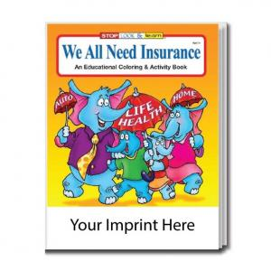 """""""We All Need Insurance"""" Coloring Book"""