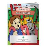 """Say No To Alcohol"" Coloring Book"