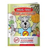 """Drug Free Is The Way For Me!"" Coloring Book"